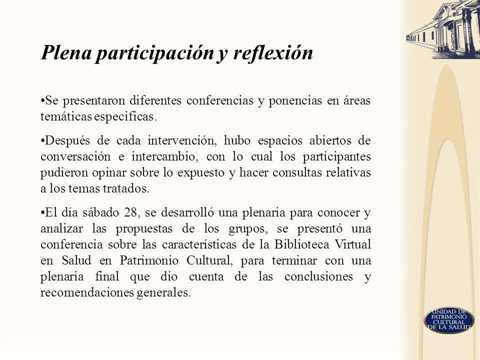 Plena participación y reflexión