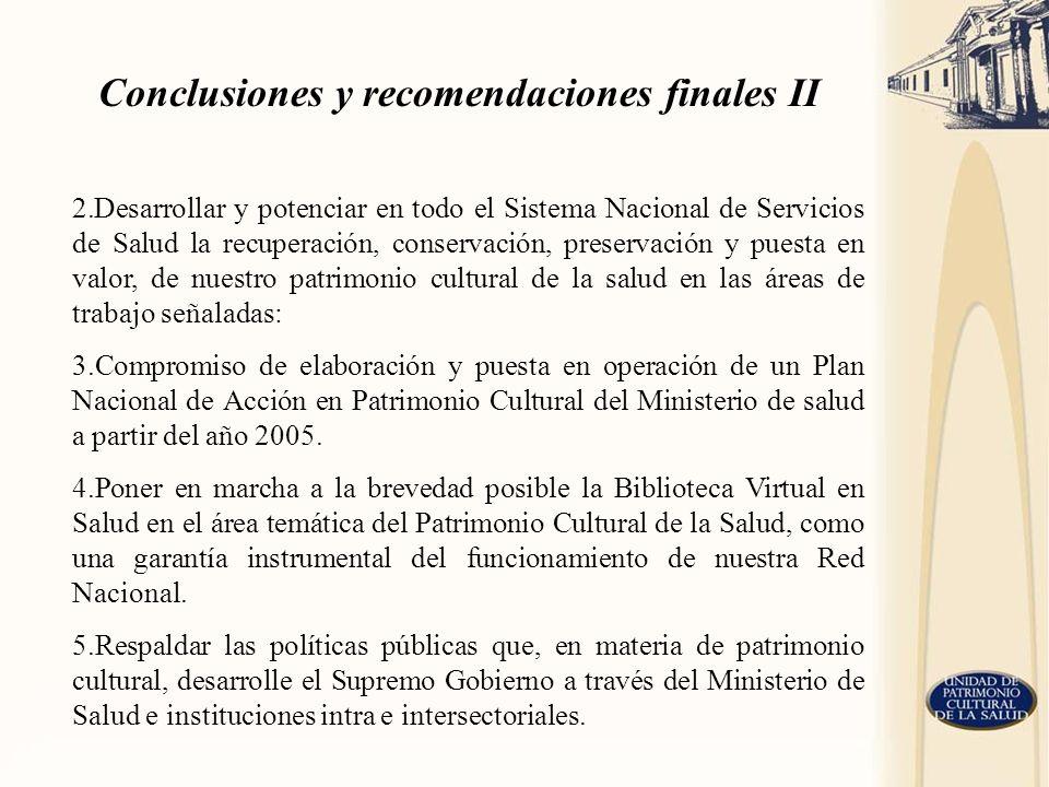 Conclusiones y recomendaciones finales II
