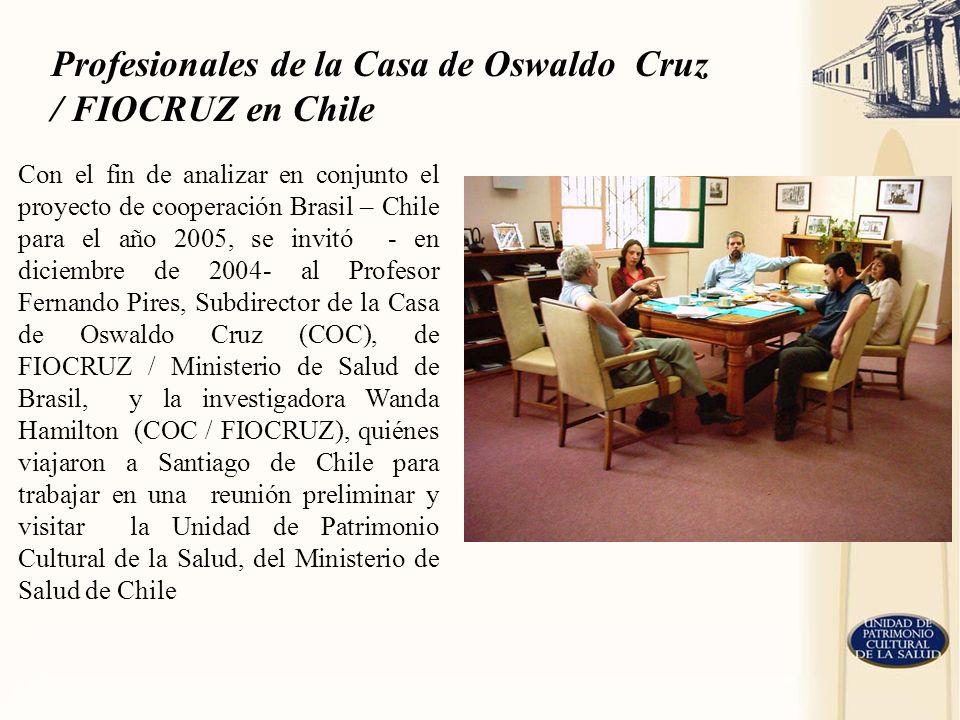 Profesionales de la Casa de Oswaldo Cruz / FIOCRUZ en Chile