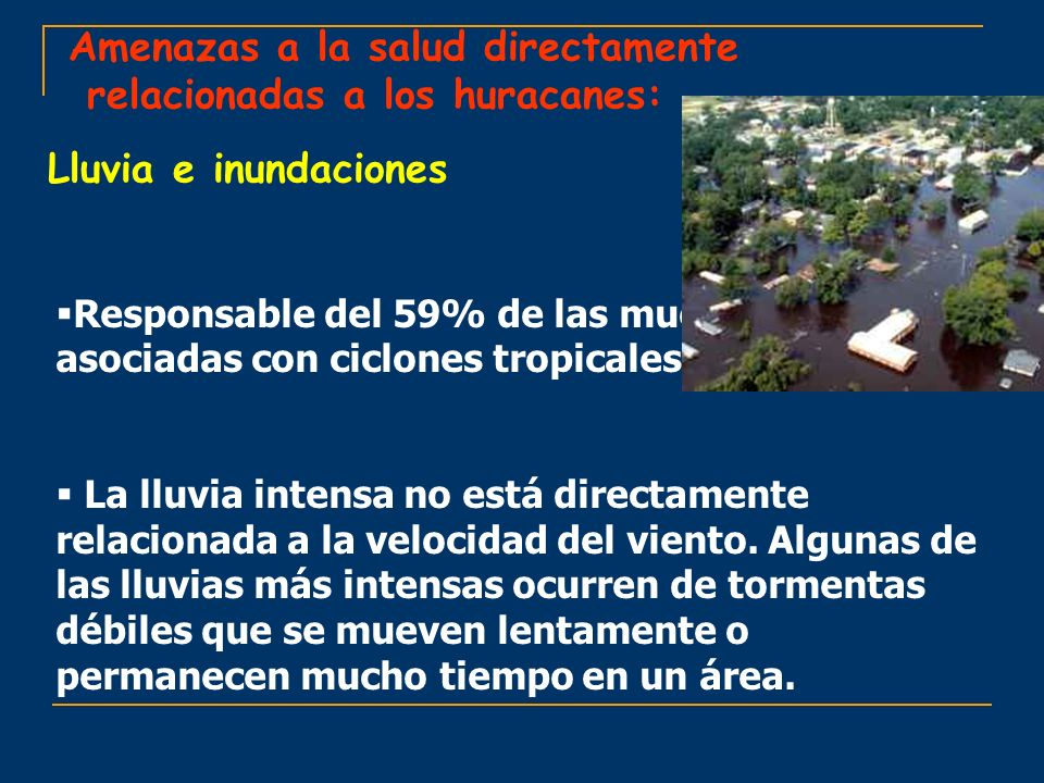 Amenazas a la salud directamente relacionadas a los huracanes: