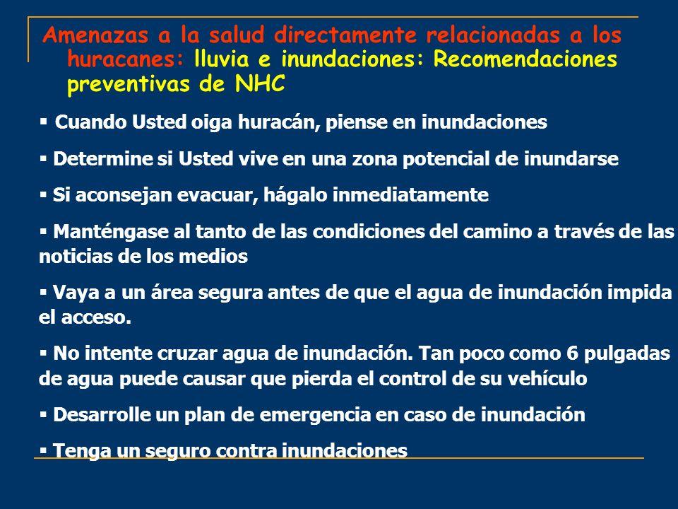 Amenazas a la salud directamente relacionadas a los huracanes: lluvia e inundaciones: Recomendaciones preventivas de NHC
