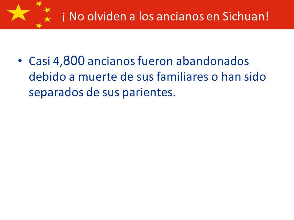 ¡ No olviden a los ancianos en Sichuan!