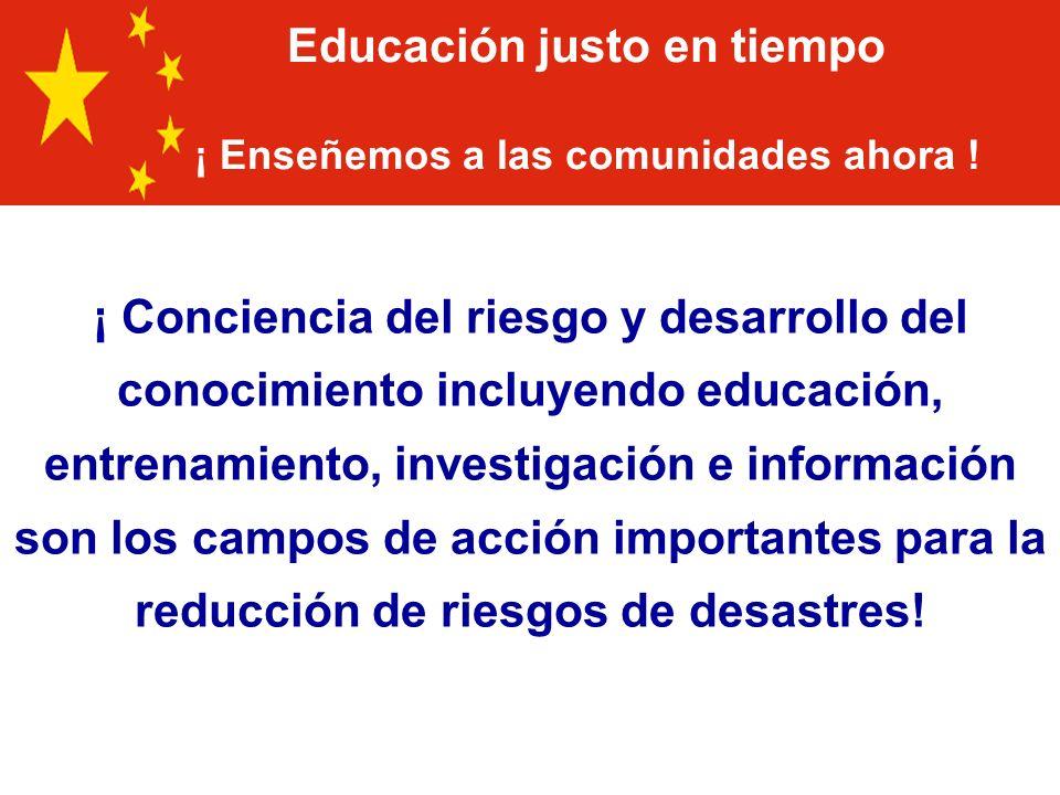 Educación justo en tiempo ¡ Enseñemos a las comunidades ahora !