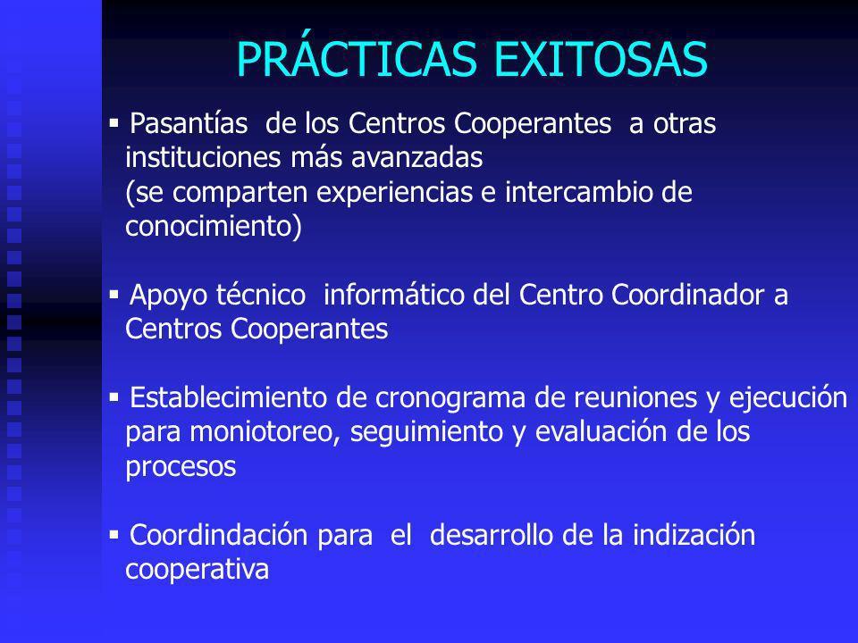 PRÁCTICAS EXITOSAS Pasantías de los Centros Cooperantes a otras
