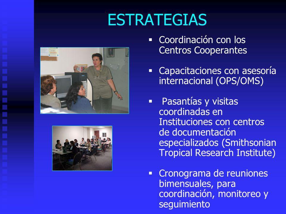 ESTRATEGIAS Coordinación con los Centros Cooperantes