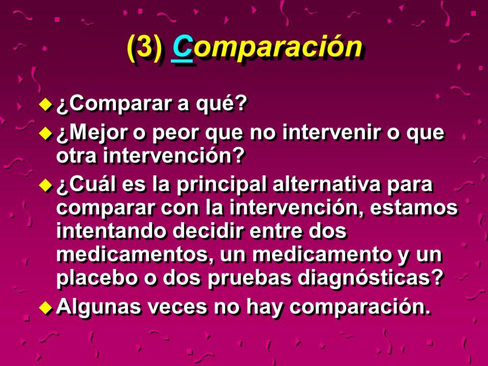 (3) Comparación ¿Comparar a qué