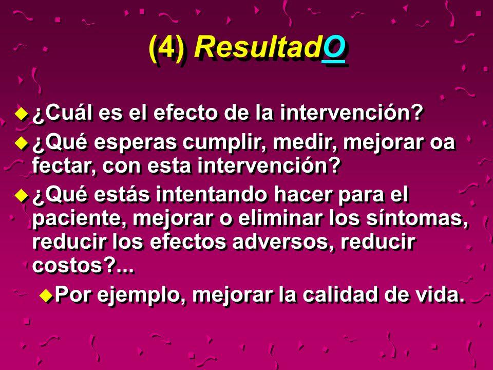 (4) ResultadO ¿Cuál es el efecto de la intervención