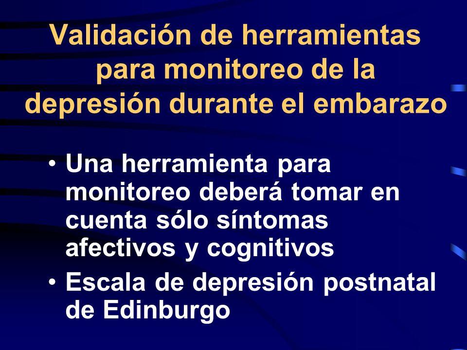 Validación de herramientas para monitoreo de la depresión durante el embarazo