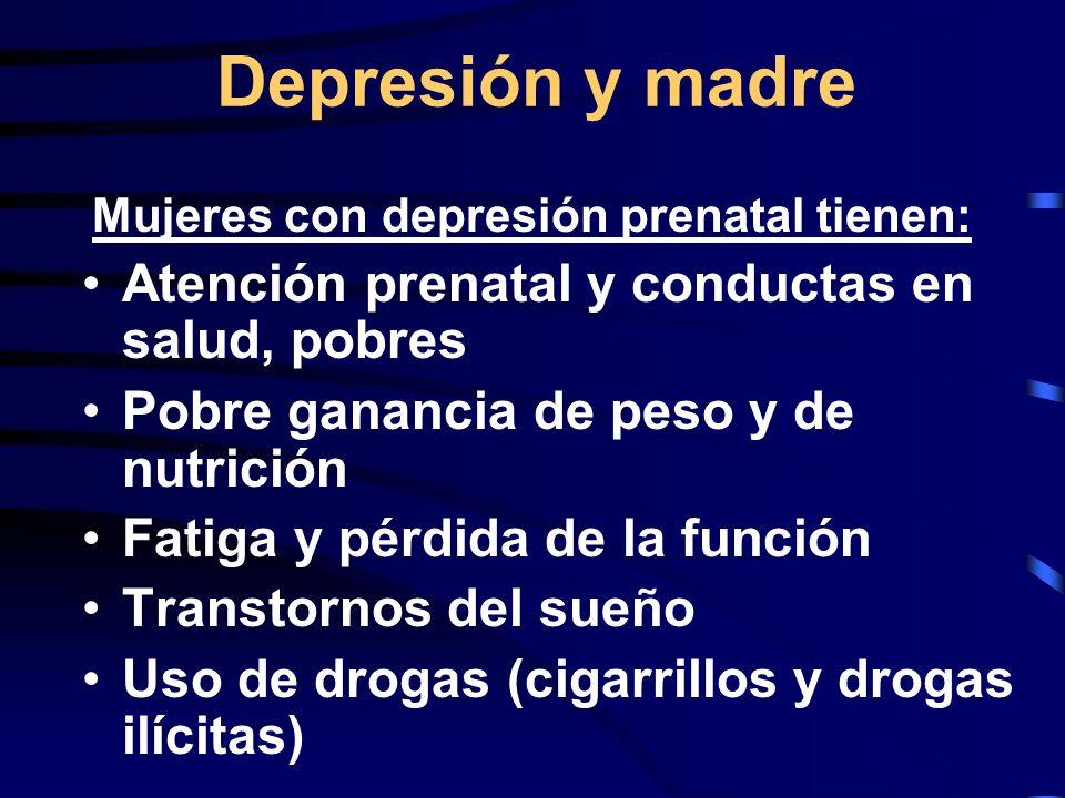 Depresión y madre Atención prenatal y conductas en salud, pobres