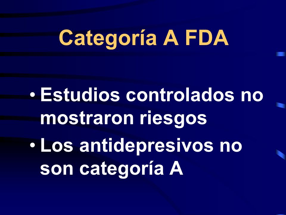 Categoría A FDA Estudios controlados no mostraron riesgos