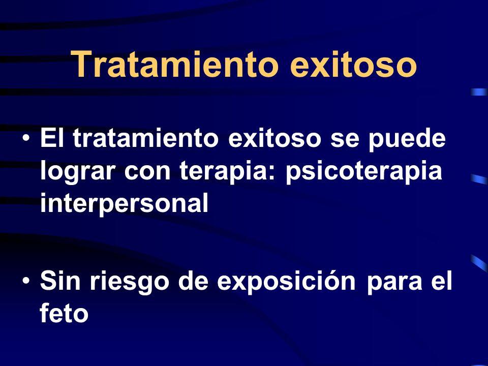 Tratamiento exitosoEl tratamiento exitoso se puede lograr con terapia: psicoterapia interpersonal. Sin riesgo de exposición para el feto.