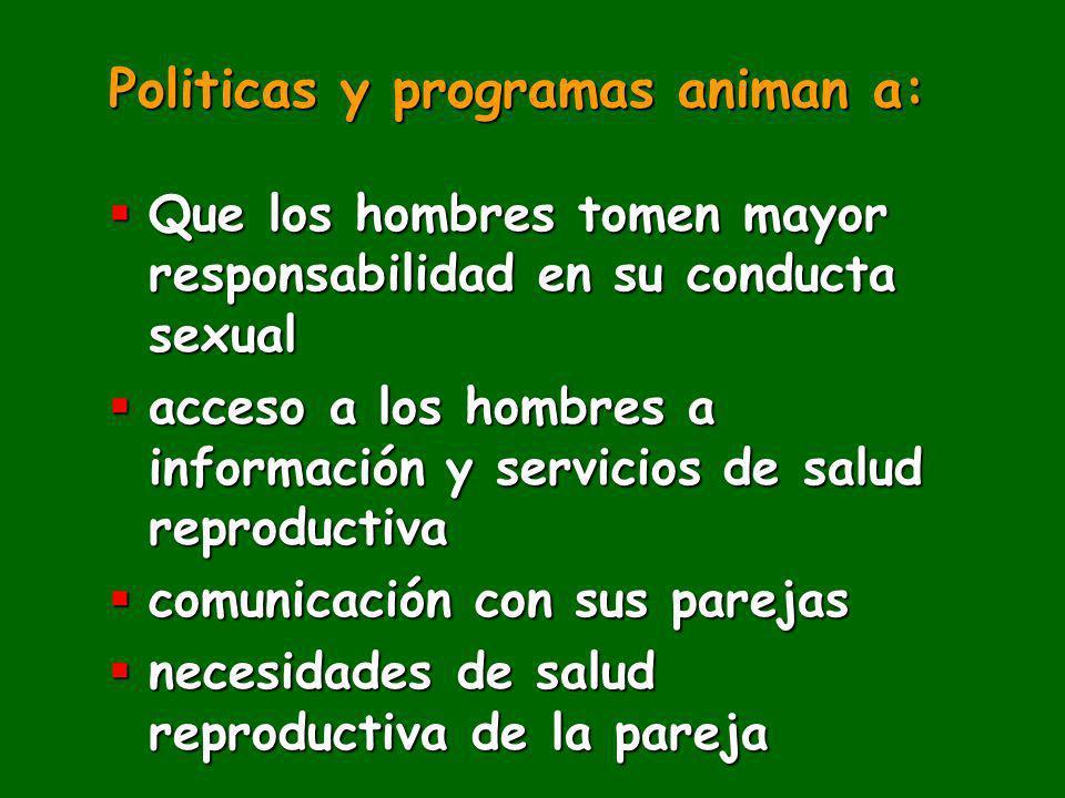 Politicas y programas animan a: