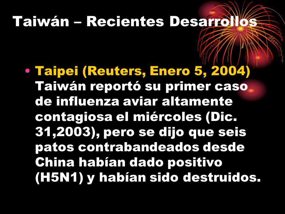 Taiwán – Recientes Desarrollos
