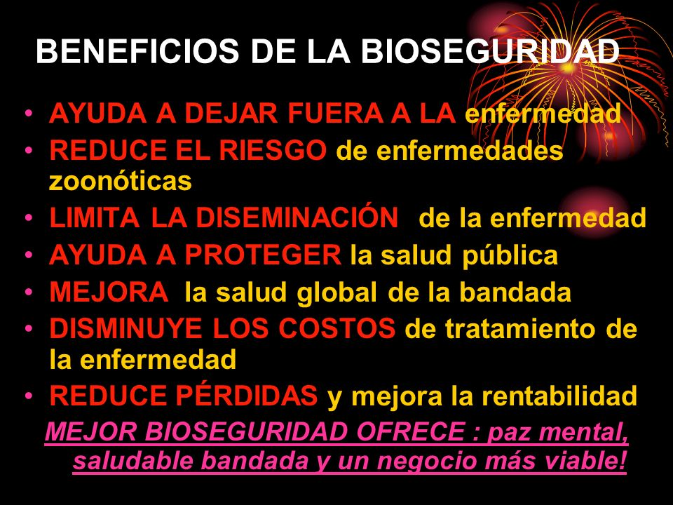 BENEFICIOS DE LA BIOSEGURIDAD