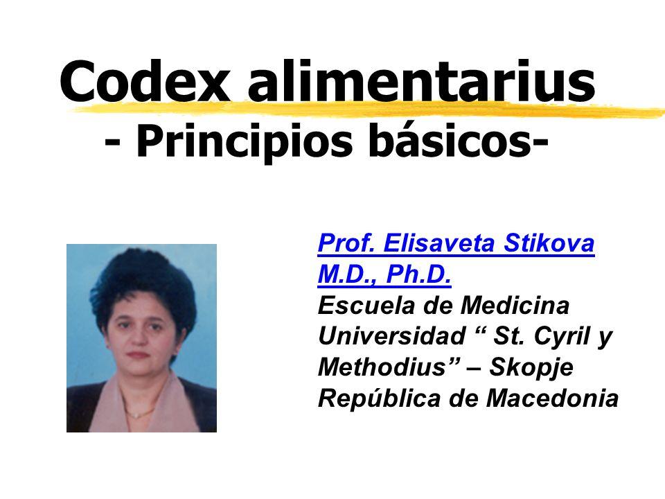 Codex alimentarius - Principios básicos- Prof. Elisaveta Stikova