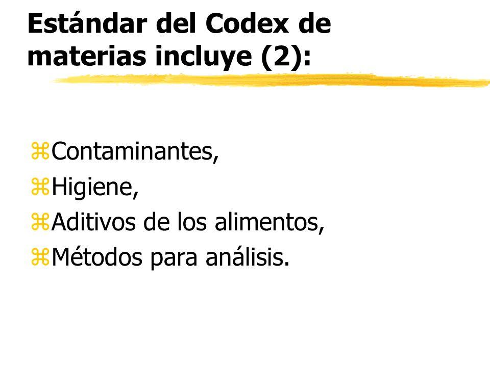 Estándar del Codex de materias incluye (2):