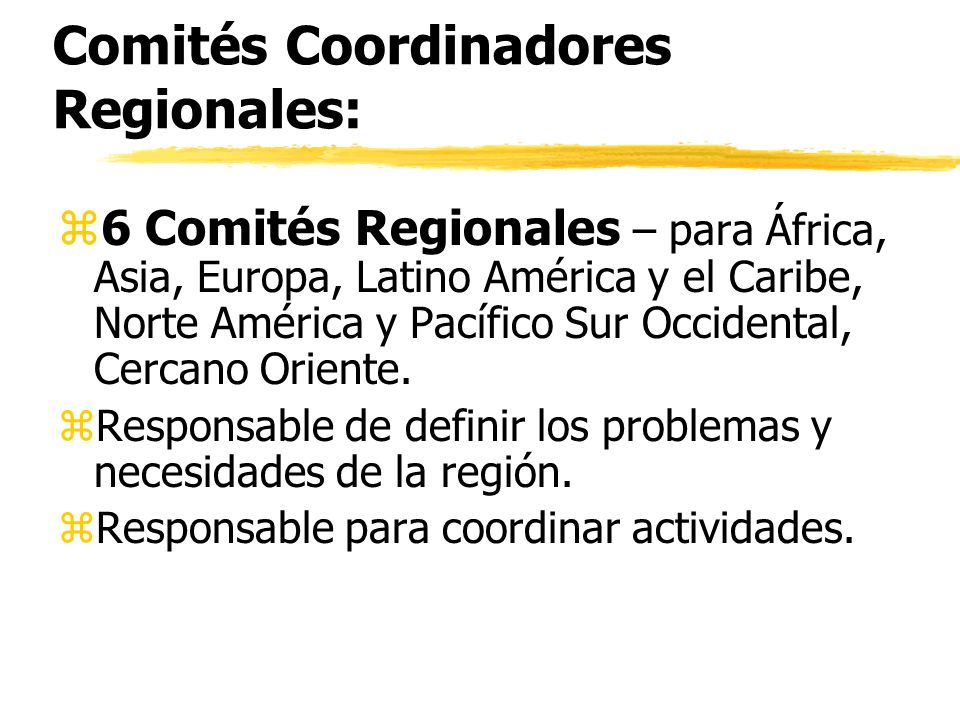 Comités Coordinadores Regionales: