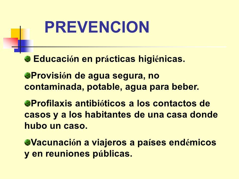 PREVENCION Educación en prácticas higiénicas.