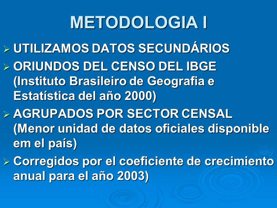 METODOLOGIA I UTILIZAMOS DATOS SECUNDÁRIOS