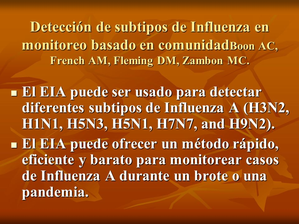 Detección de subtipos de Influenza en monitoreo basado en comunidadBoon AC, French AM, Fleming DM, Zambon MC.