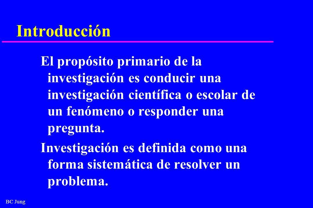 Introducción El propósito primario de la investigación es conducir una investigación científica o escolar de un fenómeno o responder una pregunta.