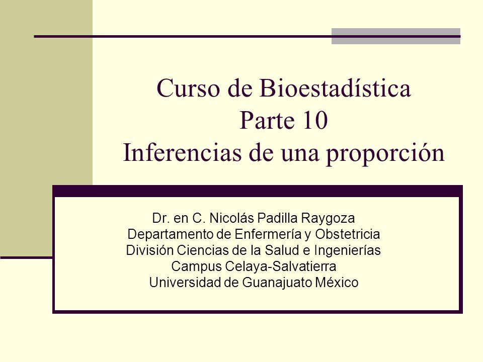 Curso de Bioestadística Parte 10 Inferencias de una proporción