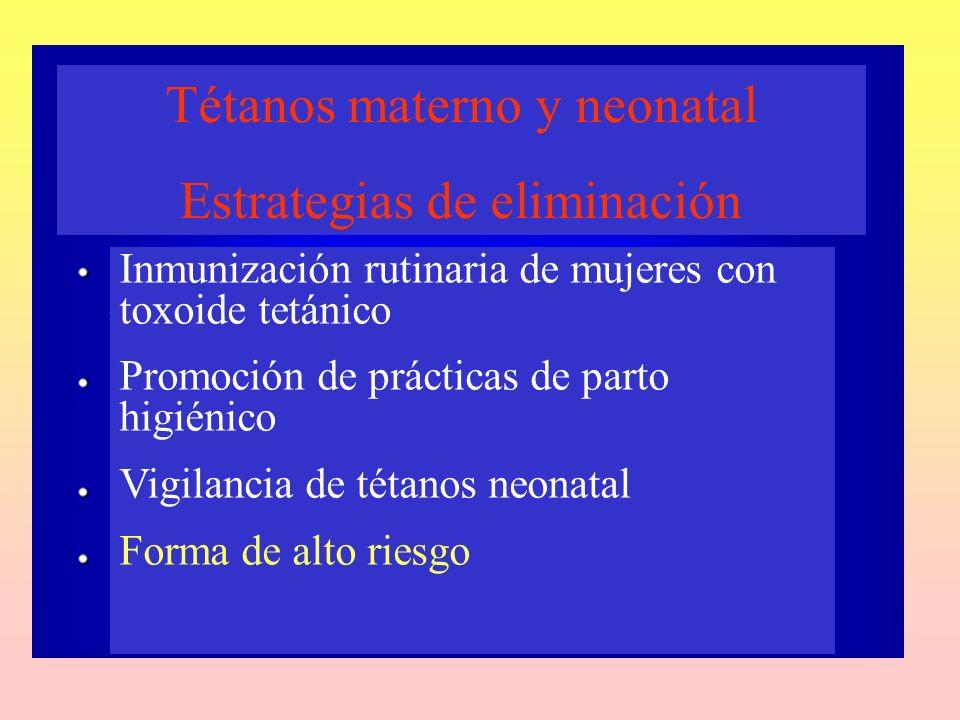 Tétanos materno y neonatal Estrategias de eliminación