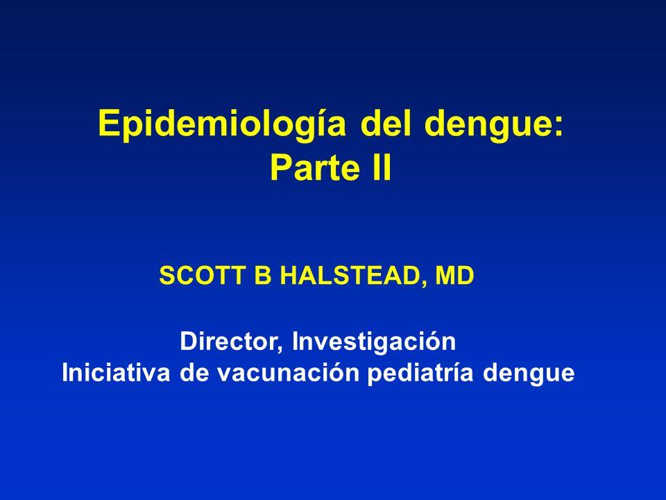 Epidemiología del dengue: Parte II