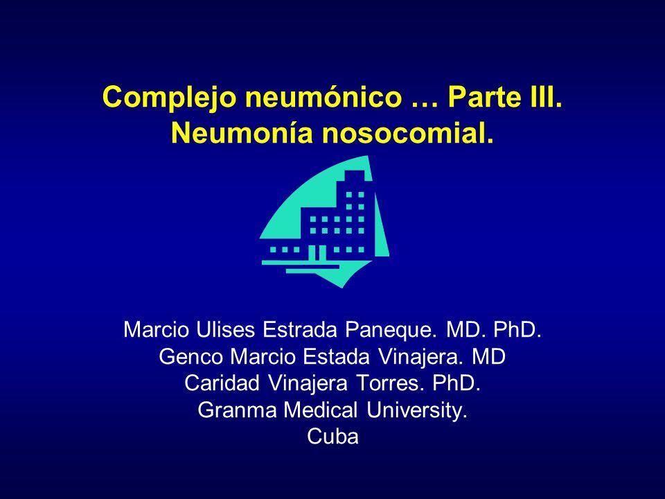 Complejo neumónico … Parte III. Neumonía nosocomial.