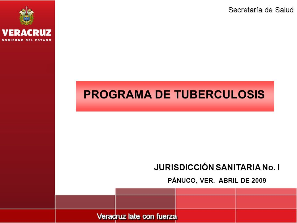 PROGRAMA DE TUBERCULOSIS JURISDICCIÓN SANITARIA No. I