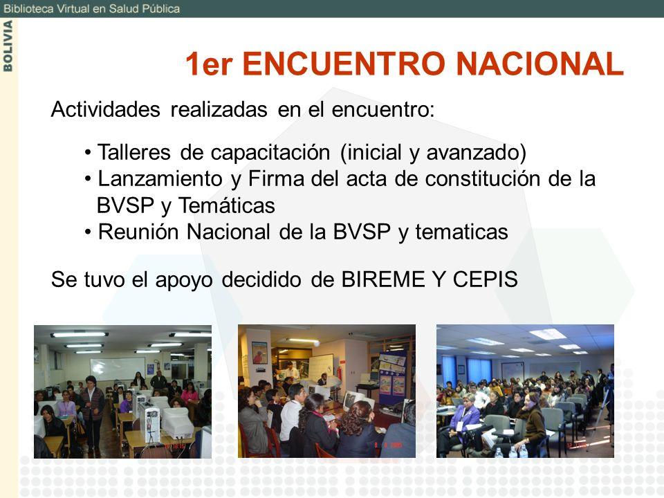 1er ENCUENTRO NACIONAL Actividades realizadas en el encuentro: