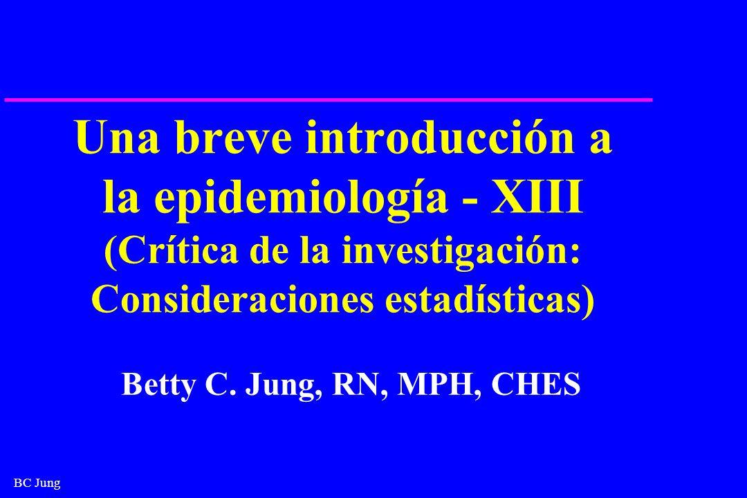 Una breve introducción a la epidemiología - XIII (Crítica de la investigación: Consideraciones estadísticas)