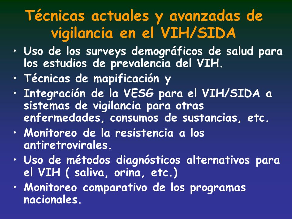 Técnicas actuales y avanzadas de vigilancia en el VIH/SIDA