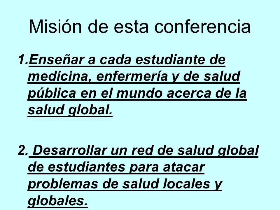 Misión de esta conferencia