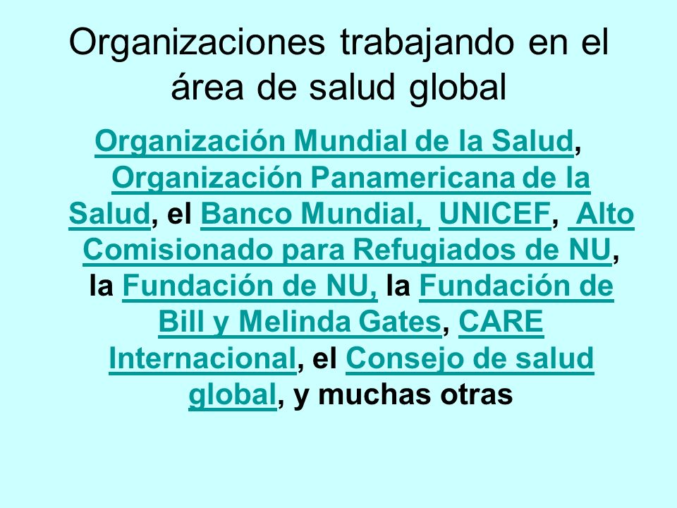 Organizaciones trabajando en el área de salud global