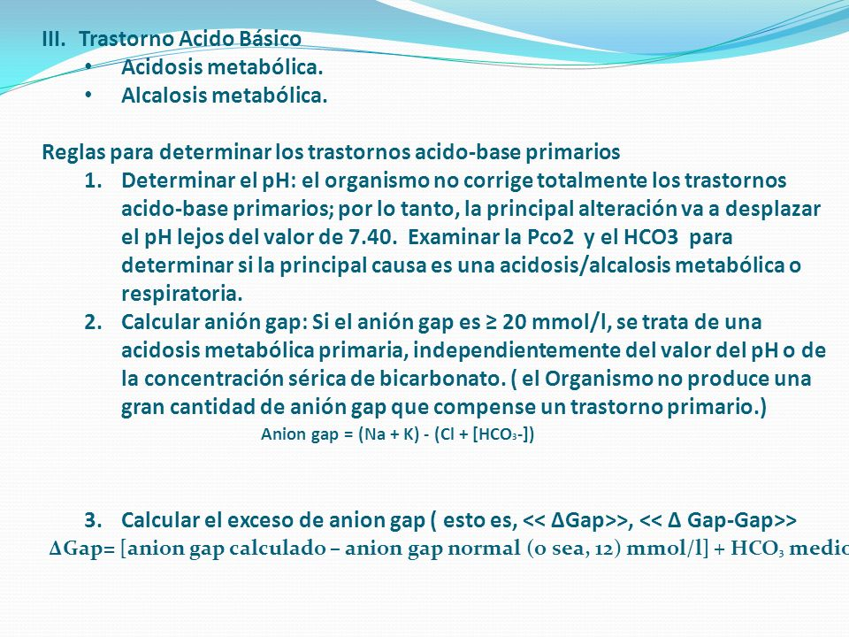 Trastorno Acido Básico Acidosis metabólica. Alcalosis metabólica.