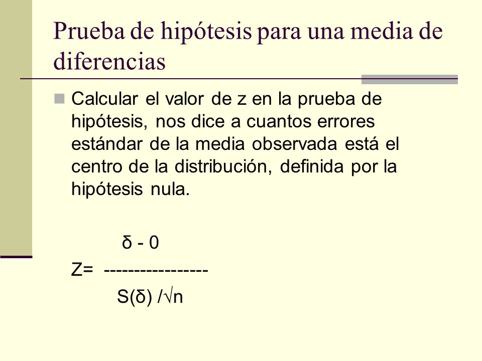 Prueba de hipótesis para una media de diferencias