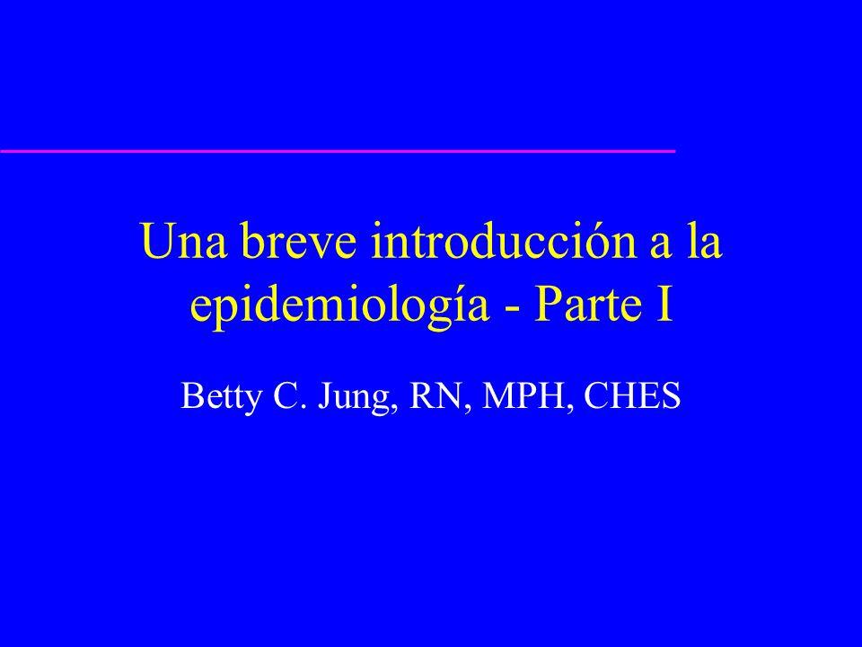 Una breve introducción a la epidemiología - Parte I