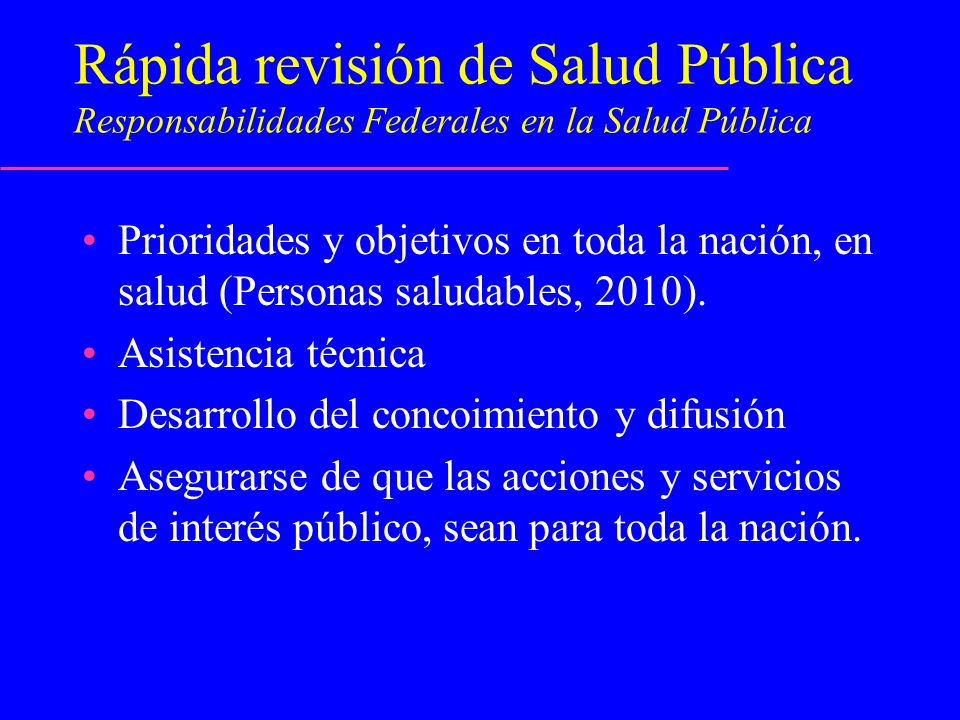 Rápida revisión de Salud Pública Responsabilidades Federales en la Salud Pública