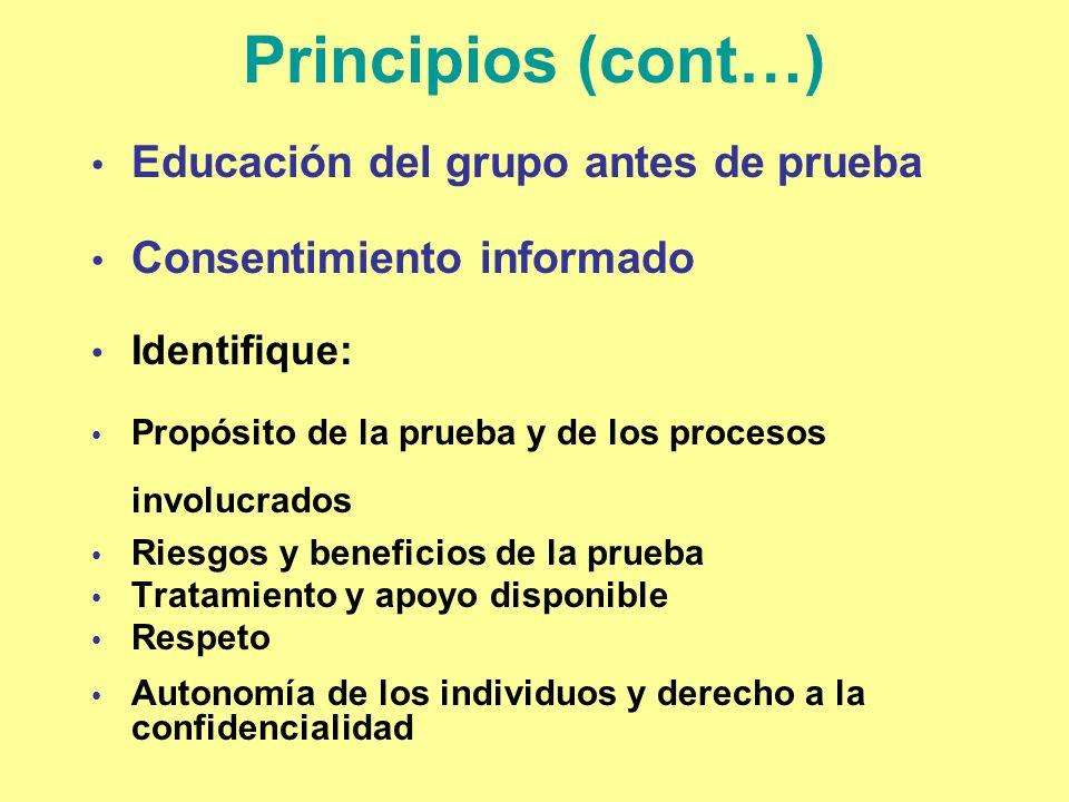 Principios (cont…) Educación del grupo antes de prueba
