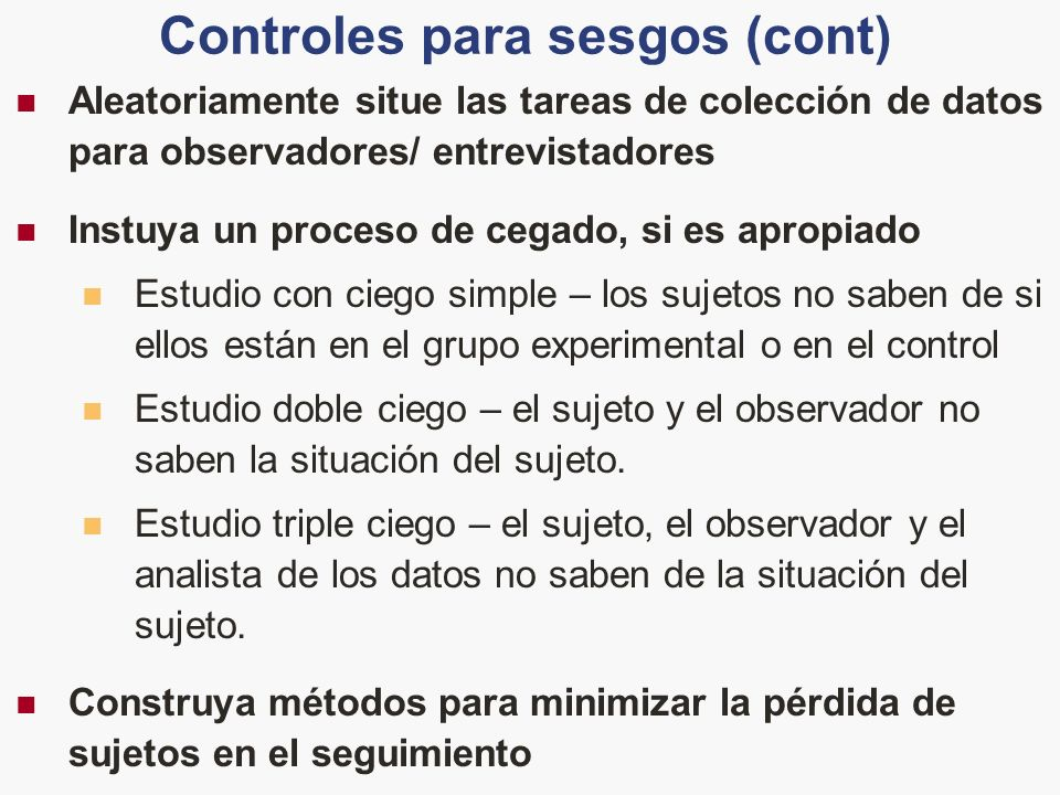 Controles para sesgos (cont)
