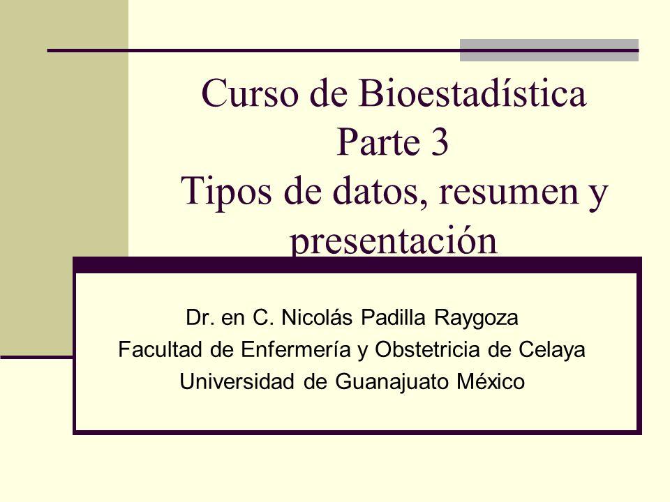 Curso de Bioestadística Parte 3 Tipos de datos, resumen y presentación