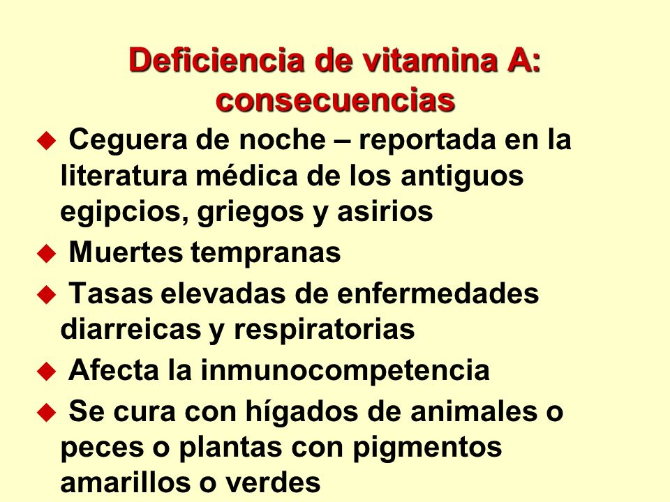 Deficiencia de vitamina A: consecuencias