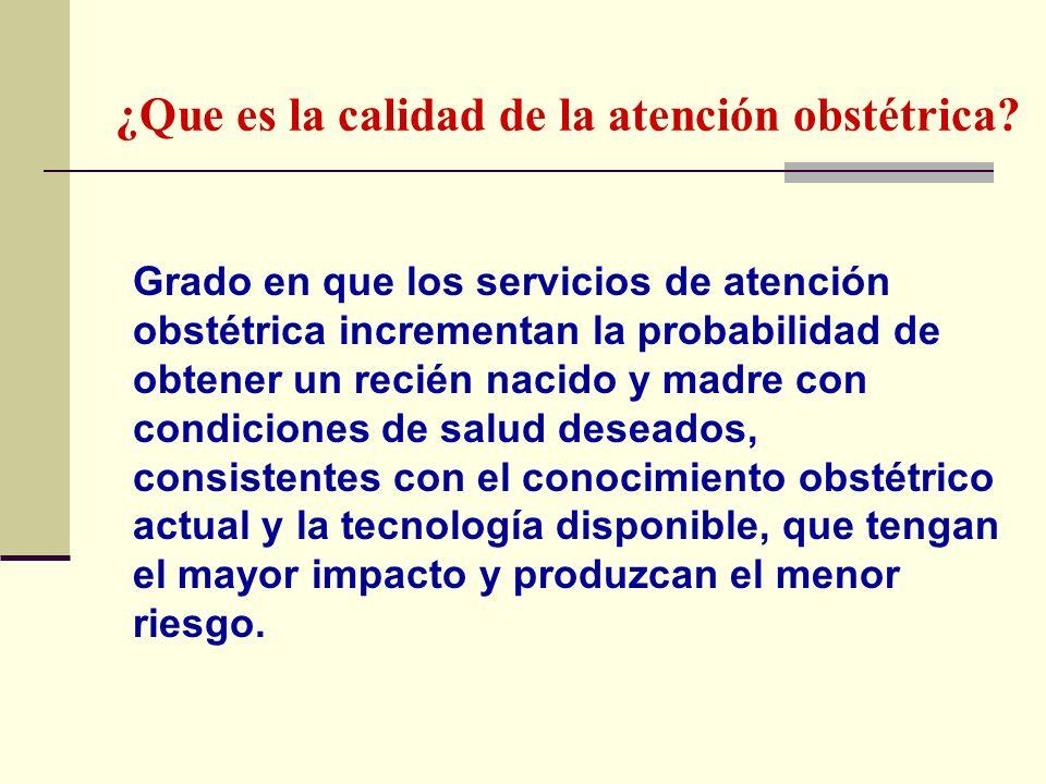 ¿Que es la calidad de la atención obstétrica
