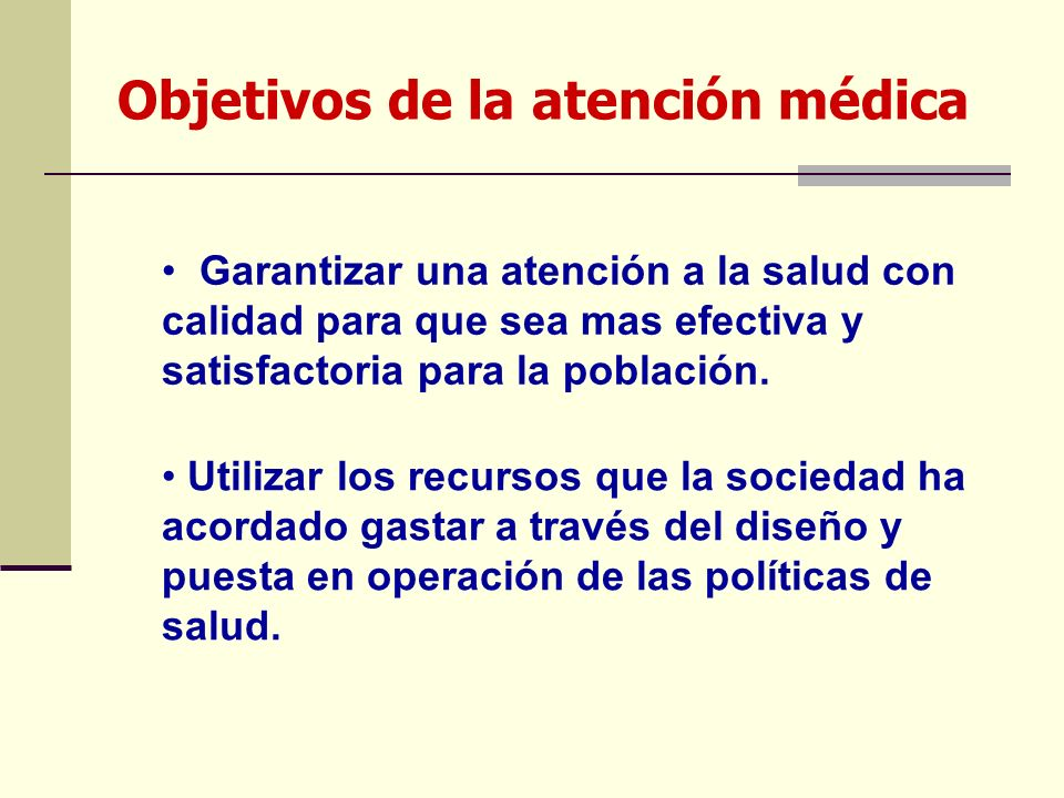 Objetivos de la atención médica