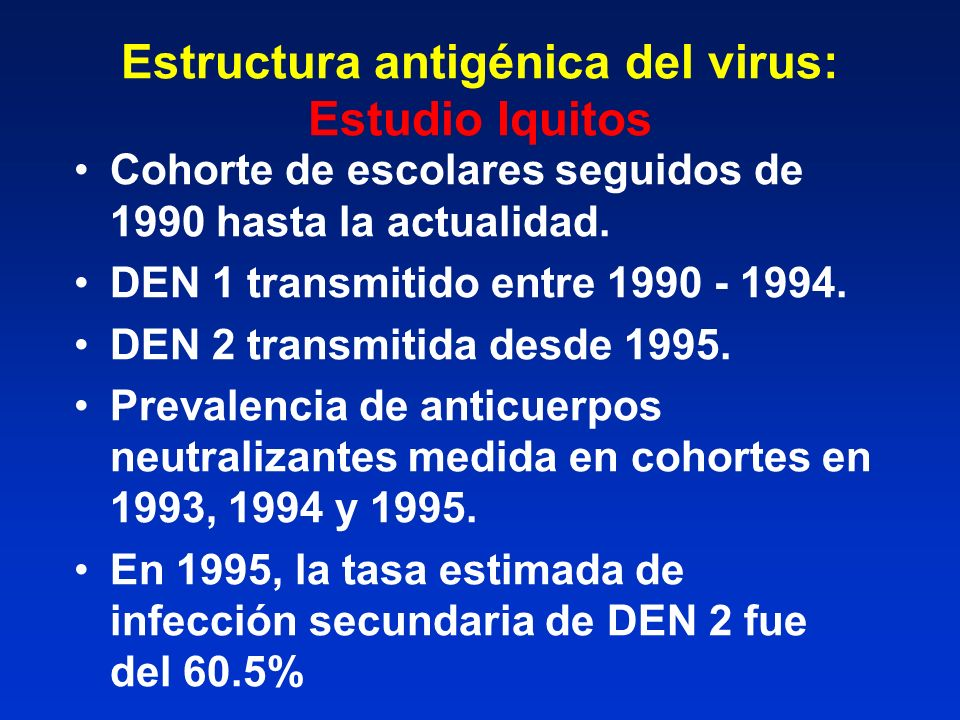 Estructura antigénica del virus: Estudio Iquitos