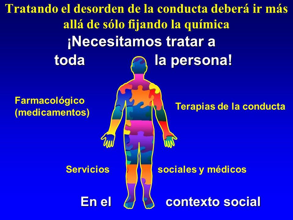 ¡Necesitamos tratar a toda la persona!