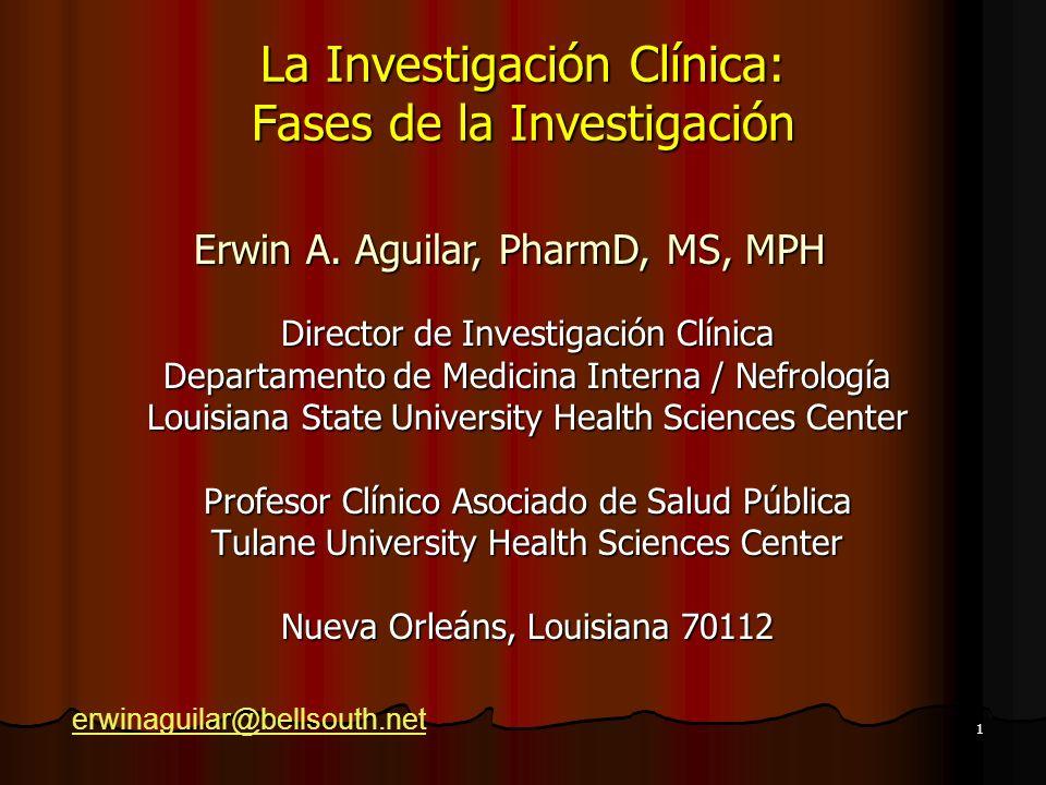 La Investigación Clínica: Fases de la Investigación