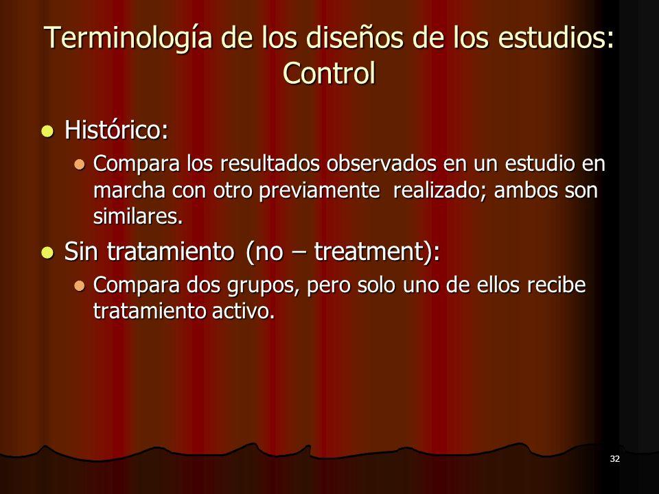 Terminología de los diseños de los estudios: Control