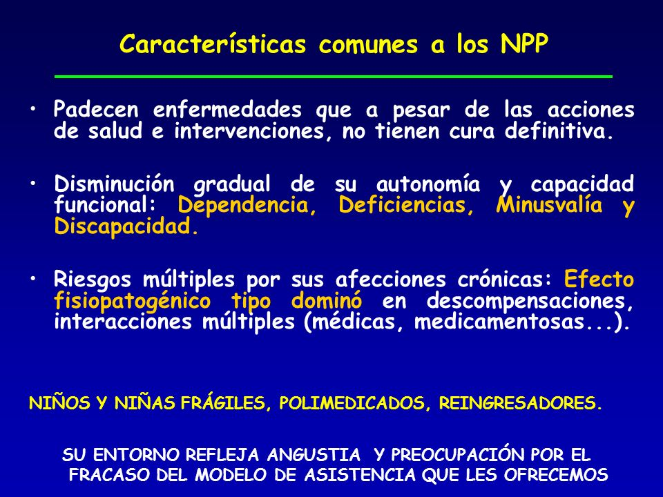 Características comunes a los NPP